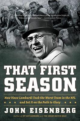 That First Season By Eisenberg, John